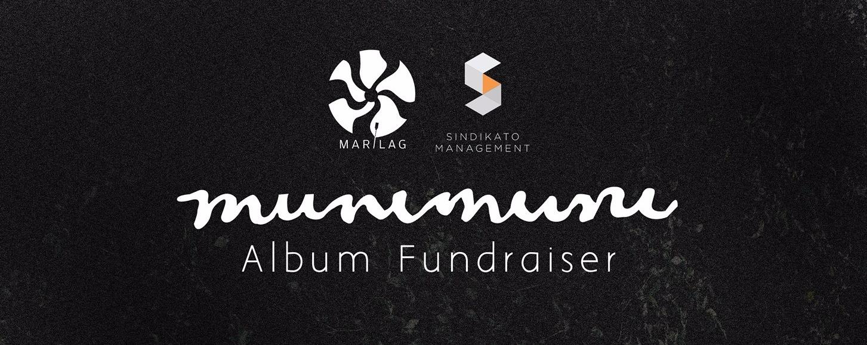Munimuni Album Fundraiser