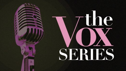 The VOX Series: featuring JOANNA DONG and MARIO SERIO