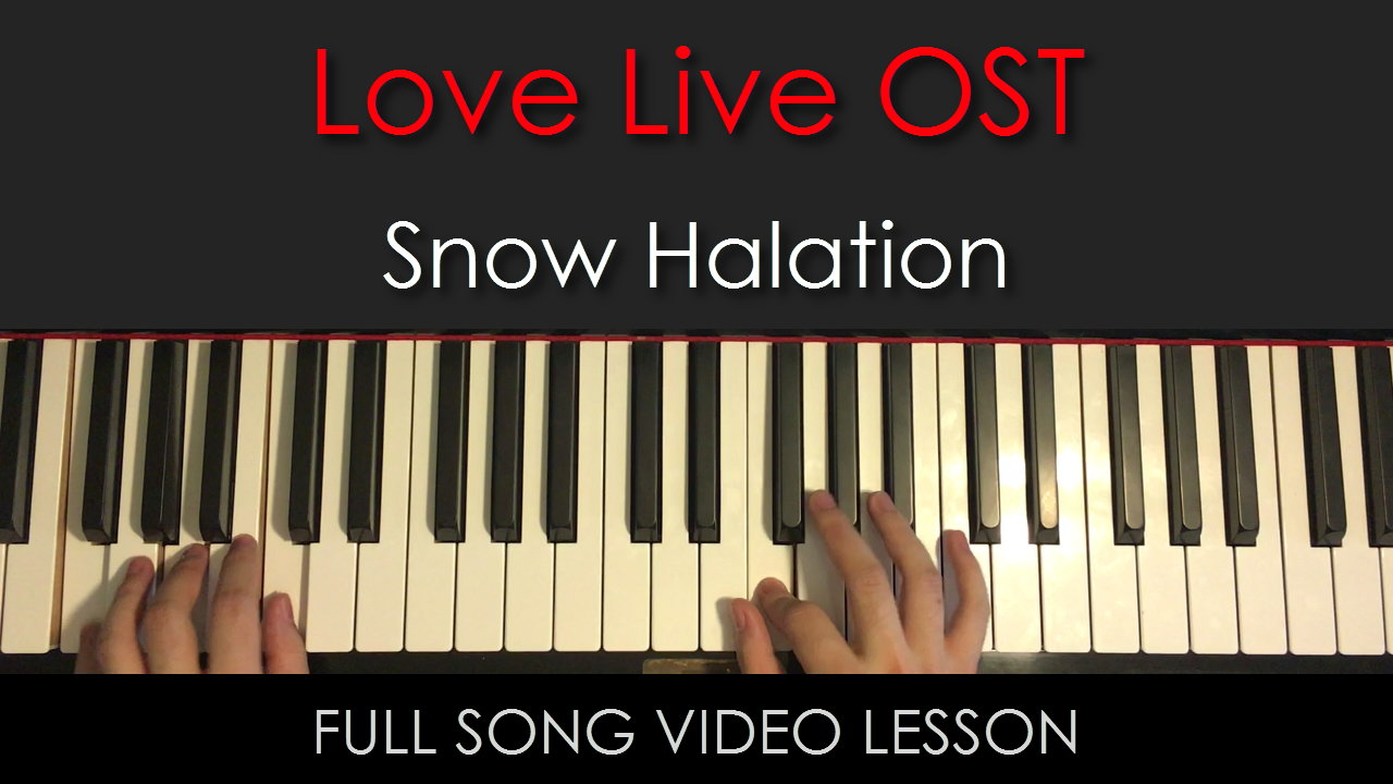 Love Live OST | Snow Halation | Full Song Video Lesson