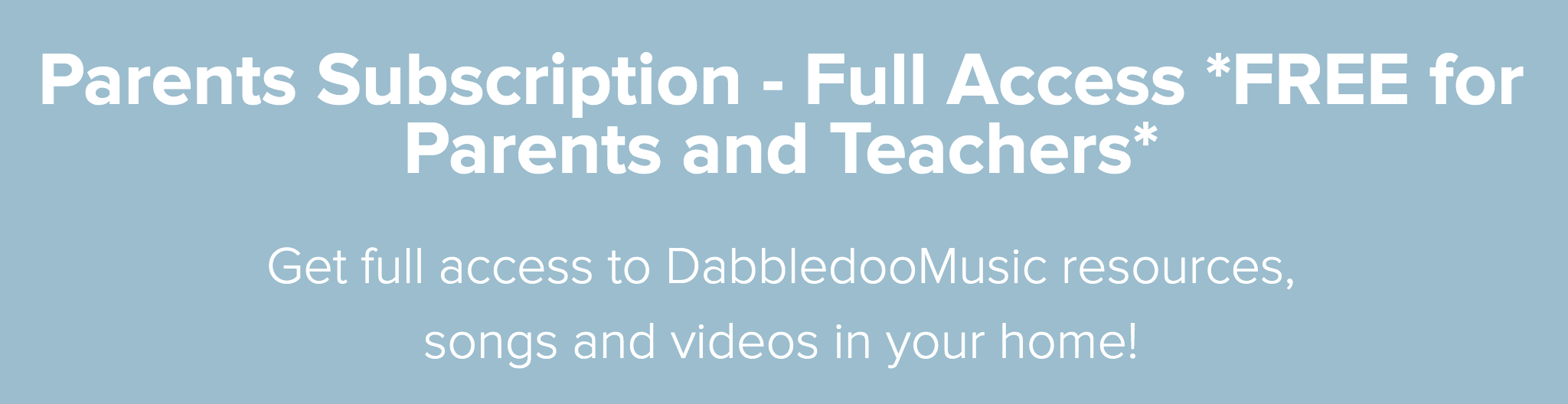 DabbledooMusic Parents' Course