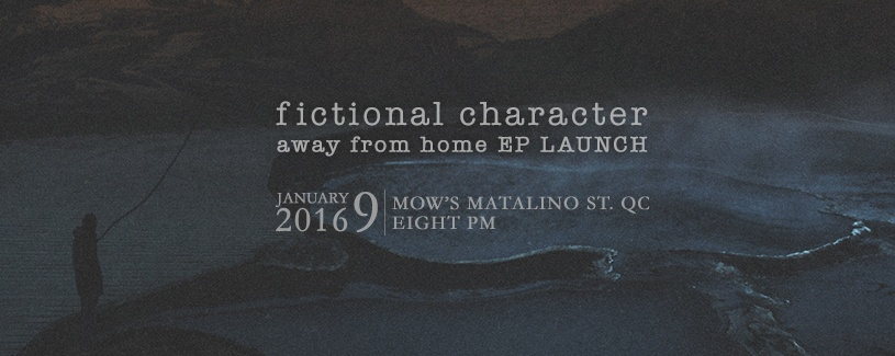 Fictional Character EP Launch: Away From Home