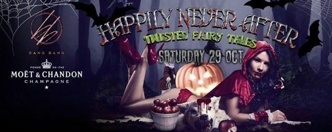 BANG BANG & MOËT Present: Happily NEVER AFTER // 29th Oct
