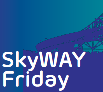 SkyWAY Fridays