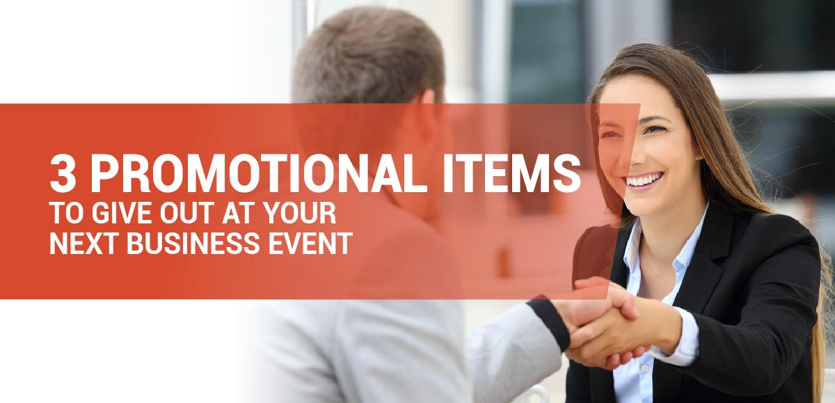 Memorable Mementos: 3 Promotional Items To Give Out At Your Next Business Event