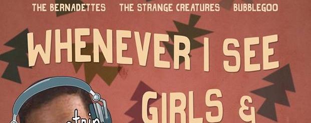 Alternatrip Presents: Whenever I See Girls & Boys