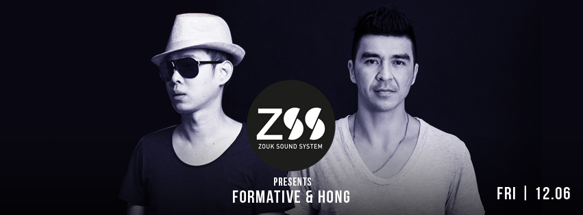 ZSS PRESENTS FORMATIVE & HONG