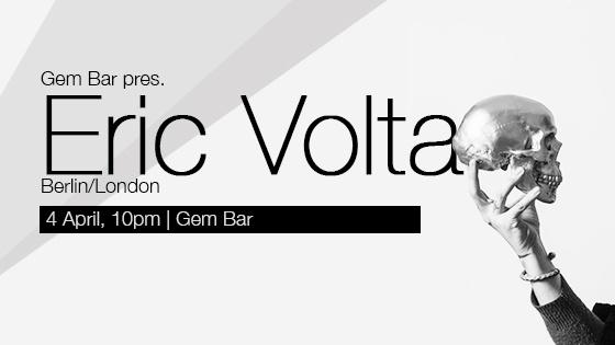 Gem Bar pres. Eric Volta