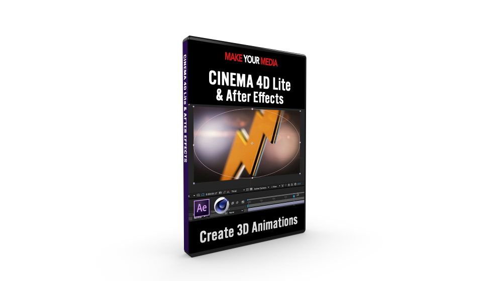 CINEMA 4D Lite & After Effects Unleashed | Make Your Media
