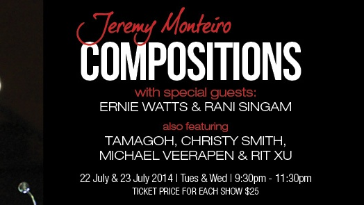 JEREMY MONTEIRO: COMPOSITIONS WITH SPECIAL GUESTS