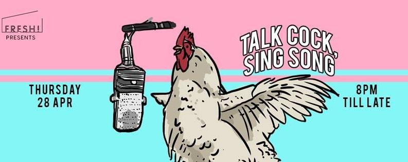 FRESH! Talk Cock Sing Song #8