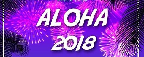 ALOHA 2018; New Year's Eve Party!