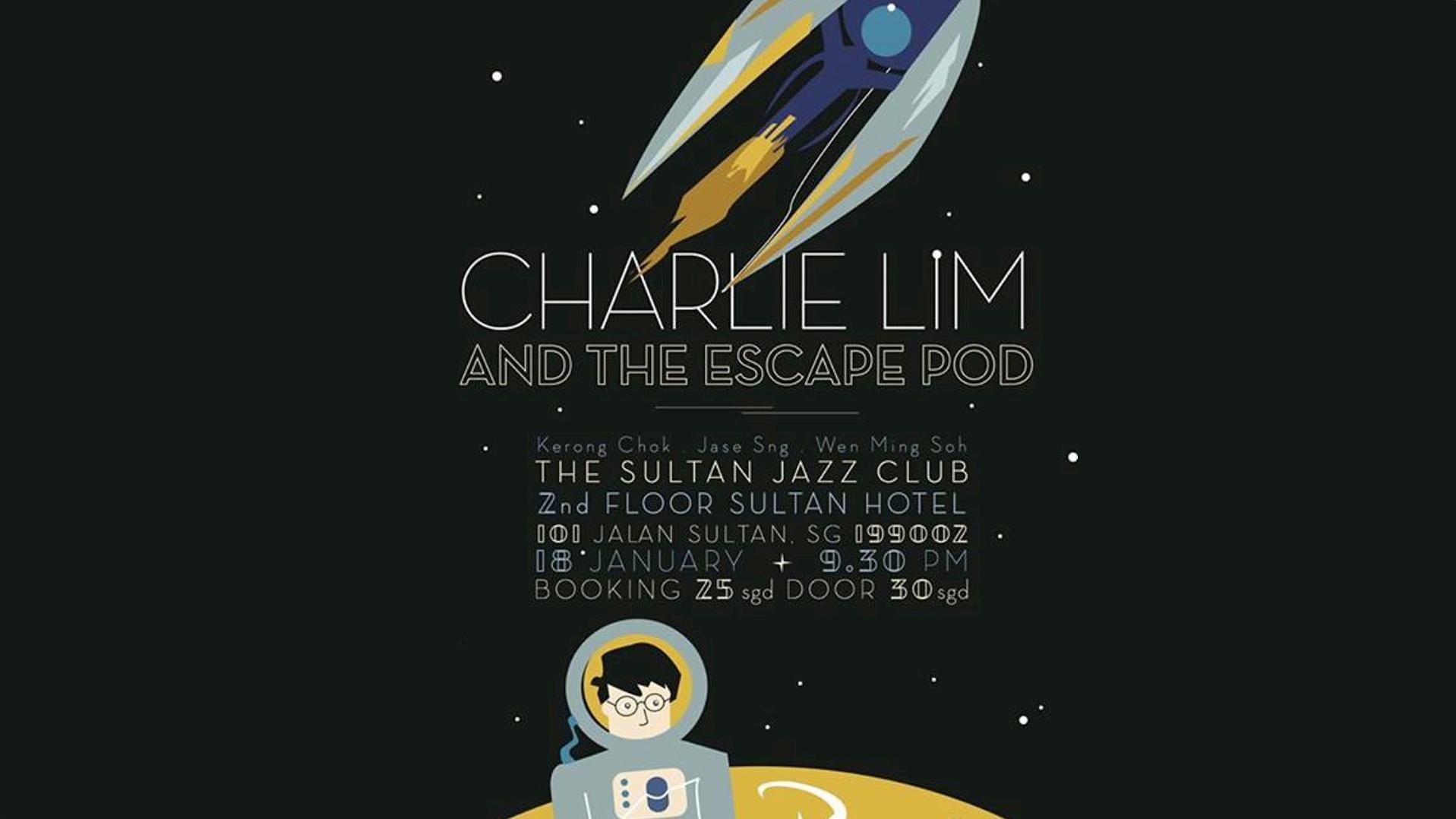 Charlie Lim & The Escape Pod