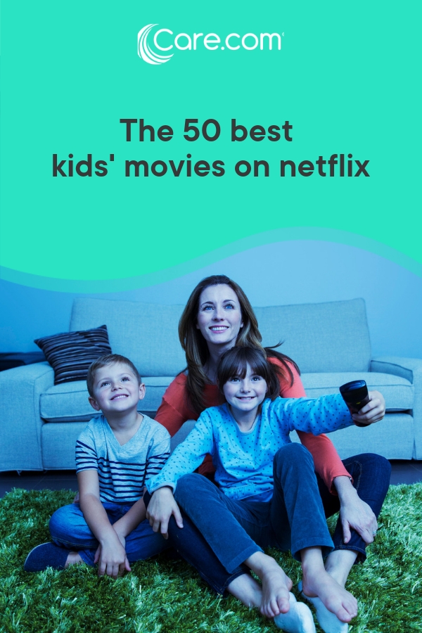 50 best G-rated movies on Netflix - Care com
