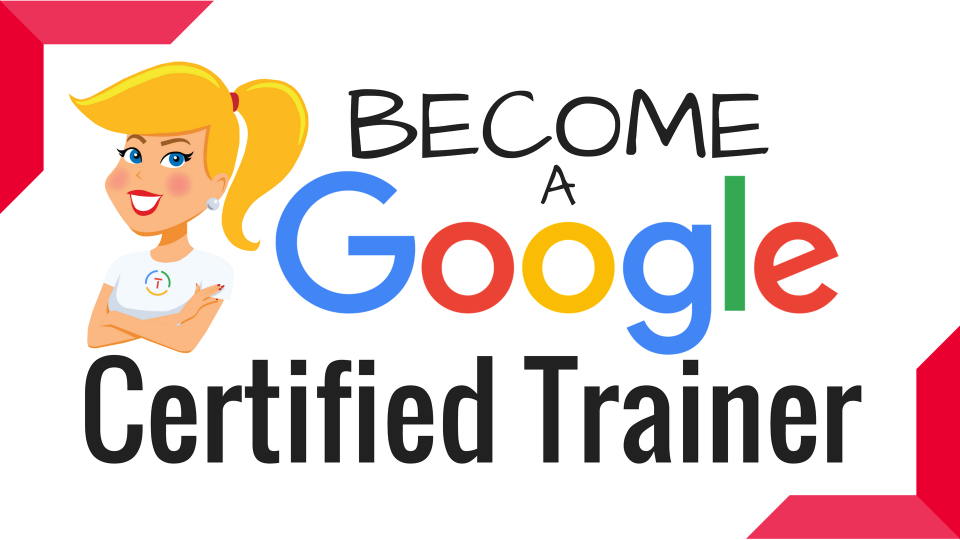 Become Google Certified Standard Course Shakeuplearning
