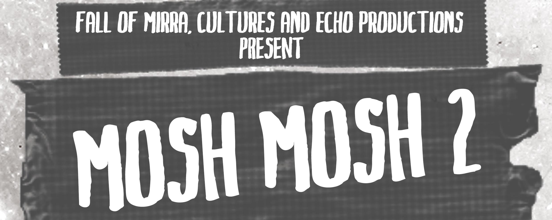 MOSH MOSH 2