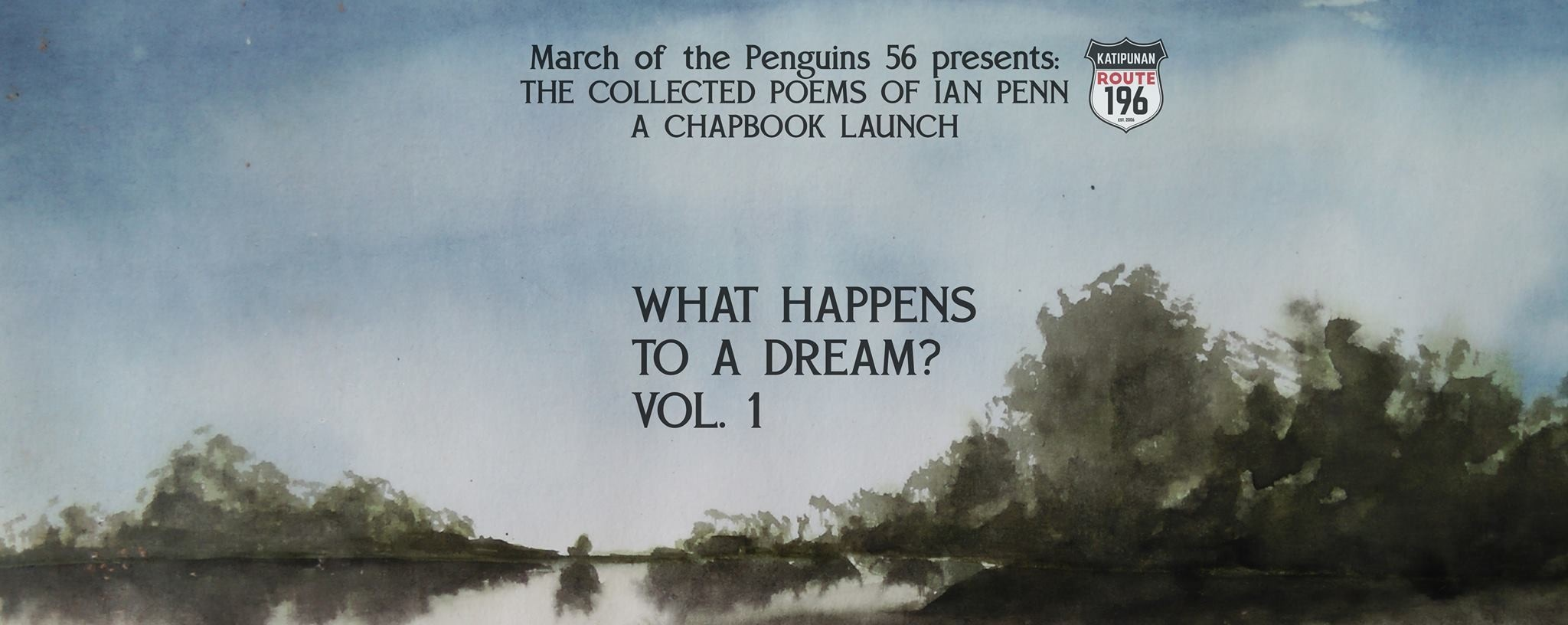 What Happens To A Dream? Vol. One / A Chapbook Launch