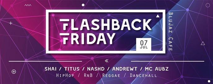 Flashback Friday: Hiphop x Rnb X Reggae X Dancehall