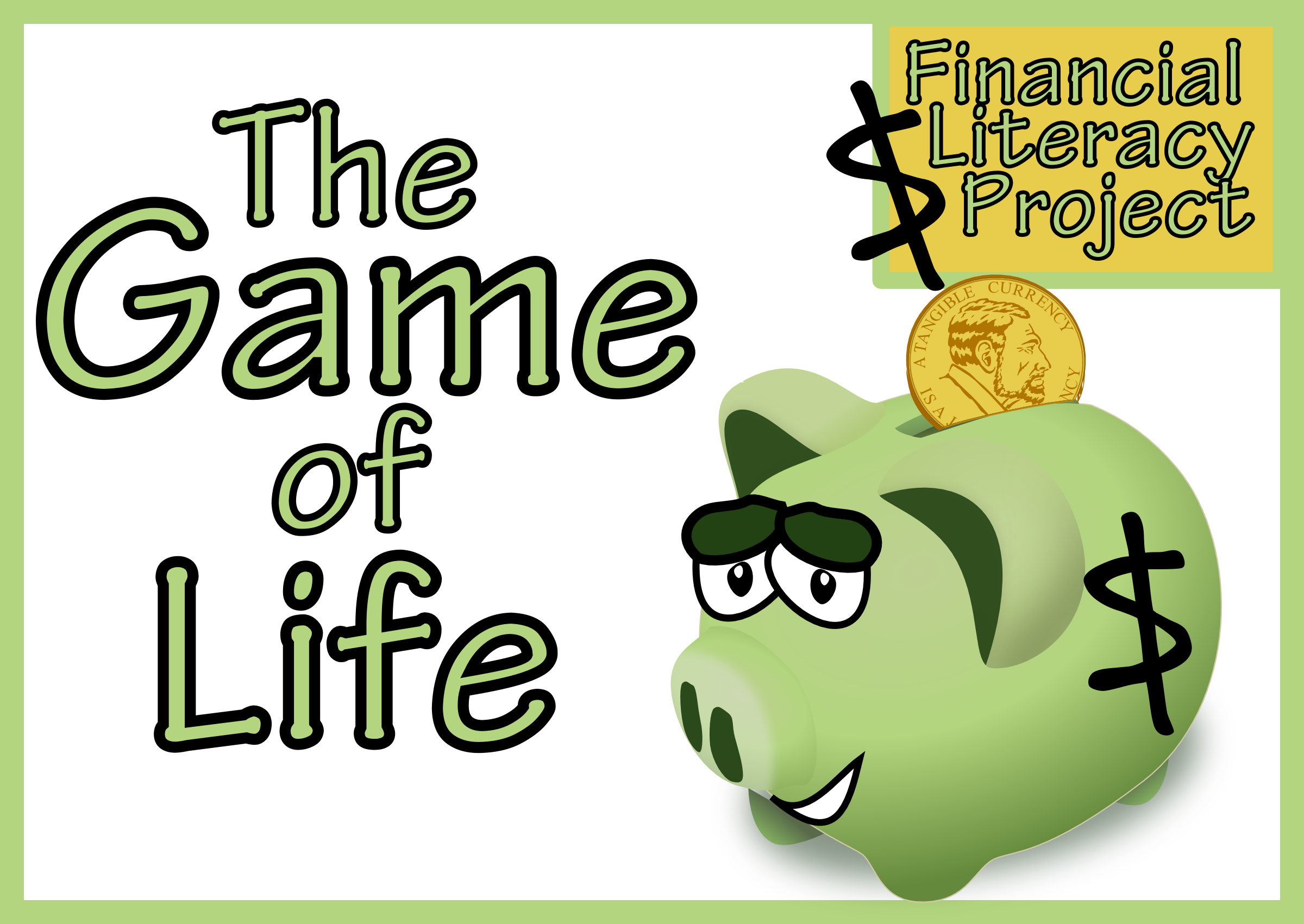 The Game of Life - Financial Literacy Project