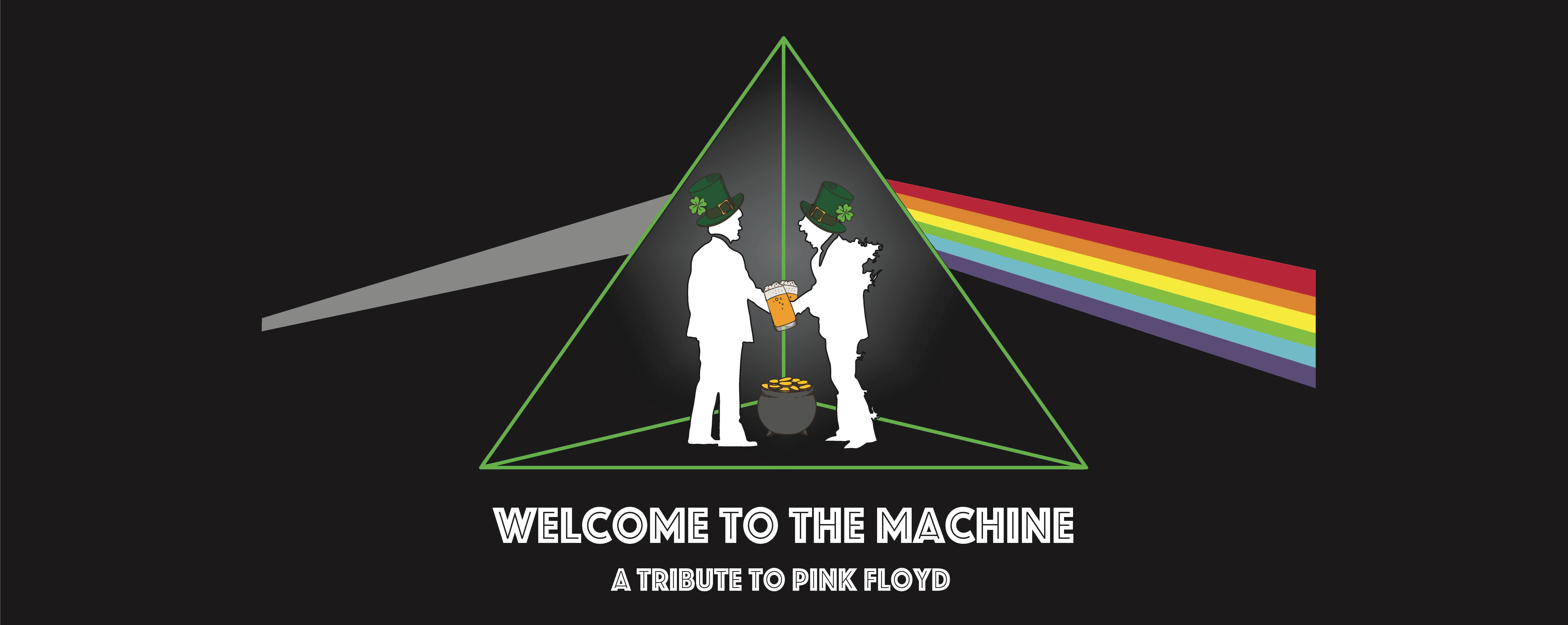 St Patricks Day Friday with Welcome To The Machine at Timbre