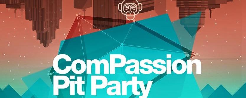 Compassion Pit Party
