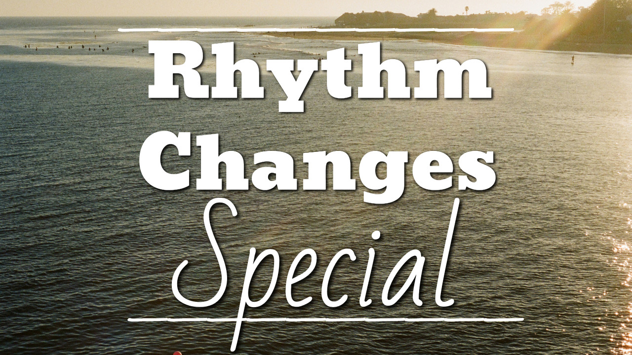 Rhythm Changes Special - thumbnail