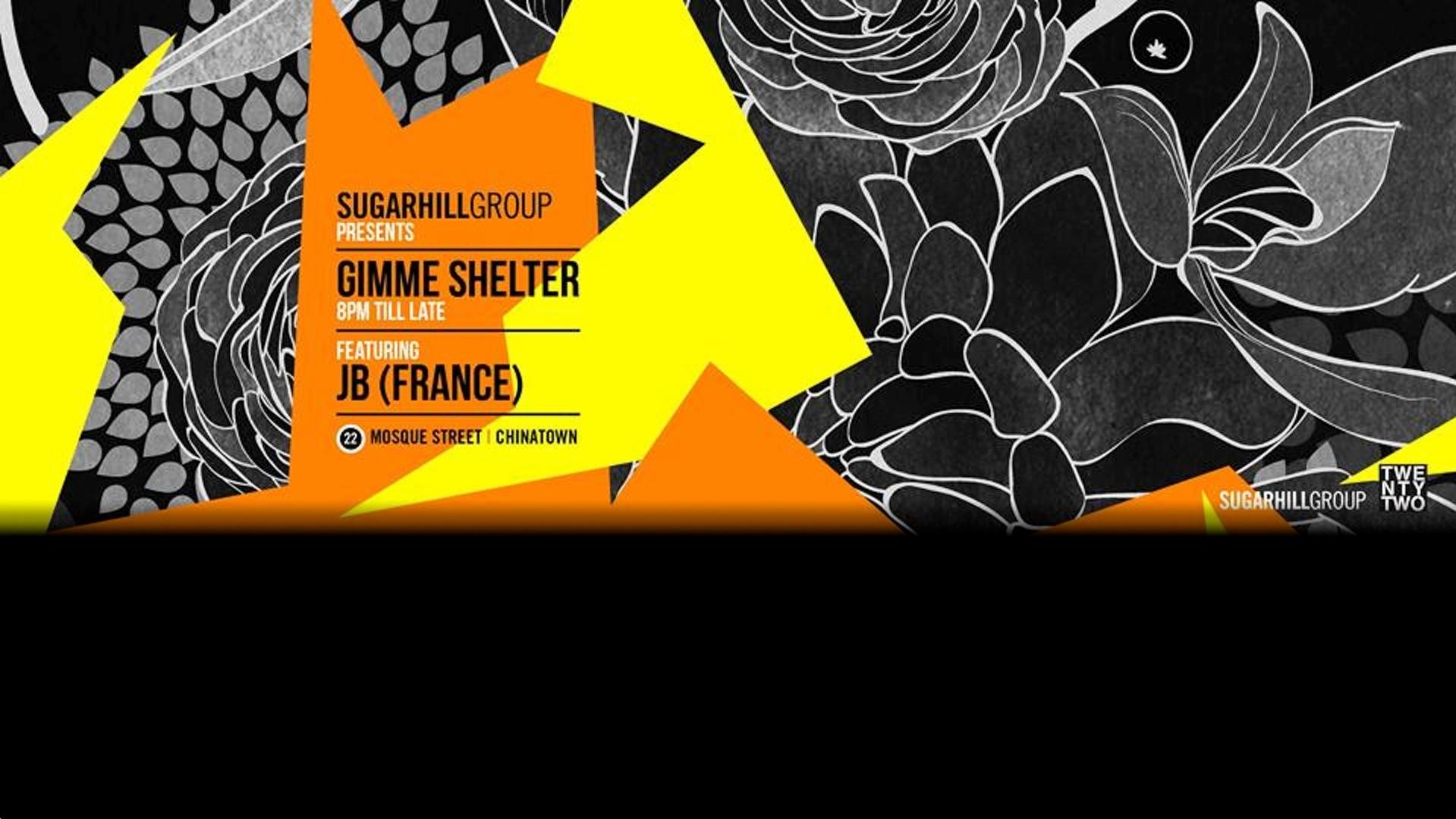 Gimme Shelter ft. JB (France)