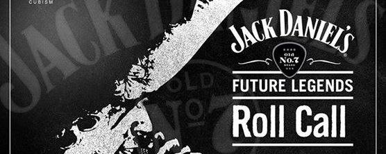 Jack Daniel's Future Legends: ROLL COLL