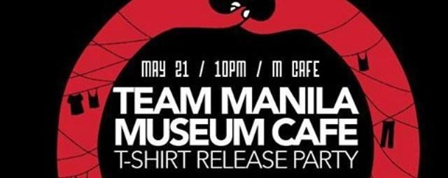 TeamManila & MCafe Tshirt Release Party