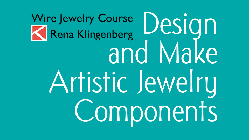 Design and Make Artistic Jewelry Components - Wire Jewelry Video