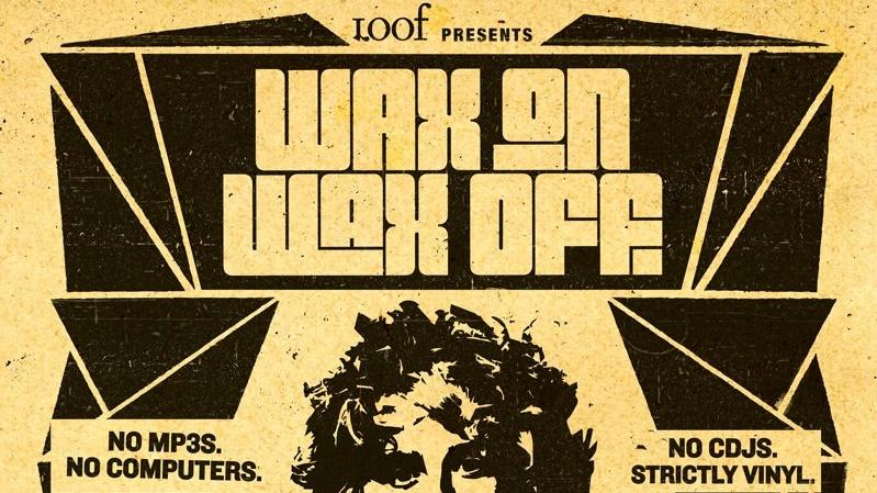WAX ON WAX OFF ft. SAMPOLOGY (AUS)