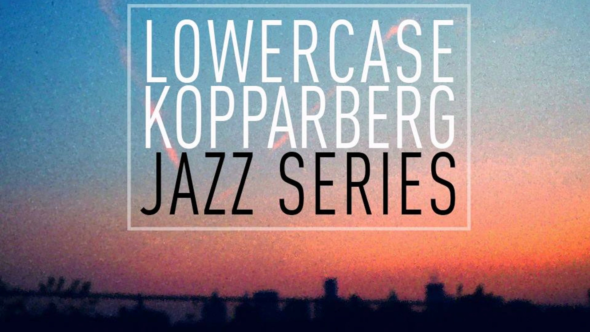 Lowercase Koppaberg Jazz Series #4