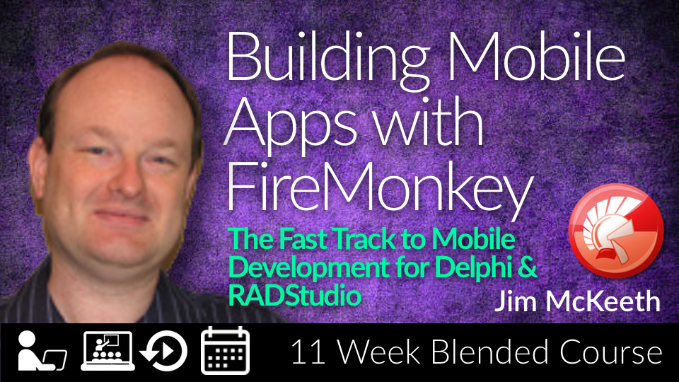 Building Mobile Apps with FireMonkey | Embarcadero Academy