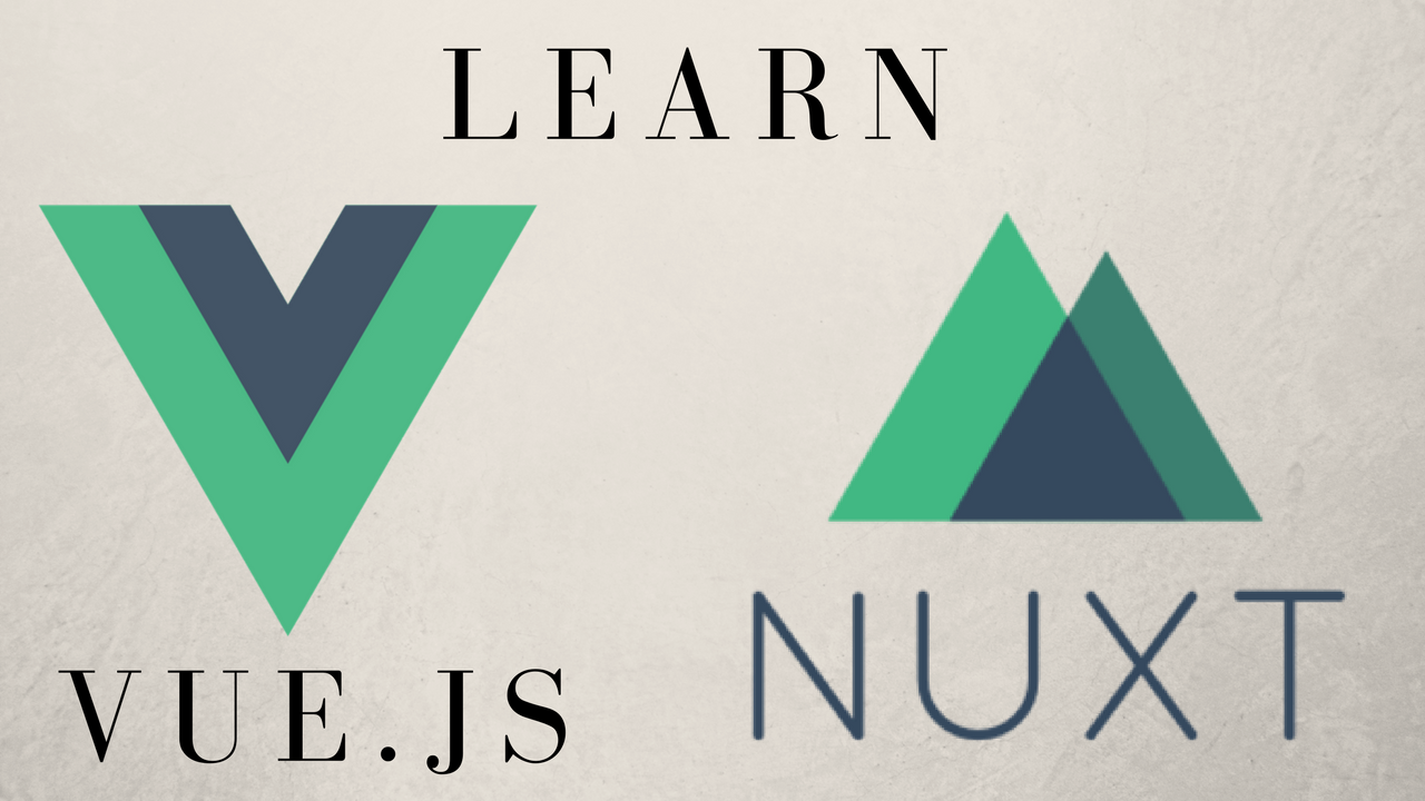 Create Awesome Vue js Apps With Nuxt js | Program With Erik