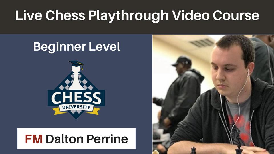 Playthrough Video Course | ChessVL com