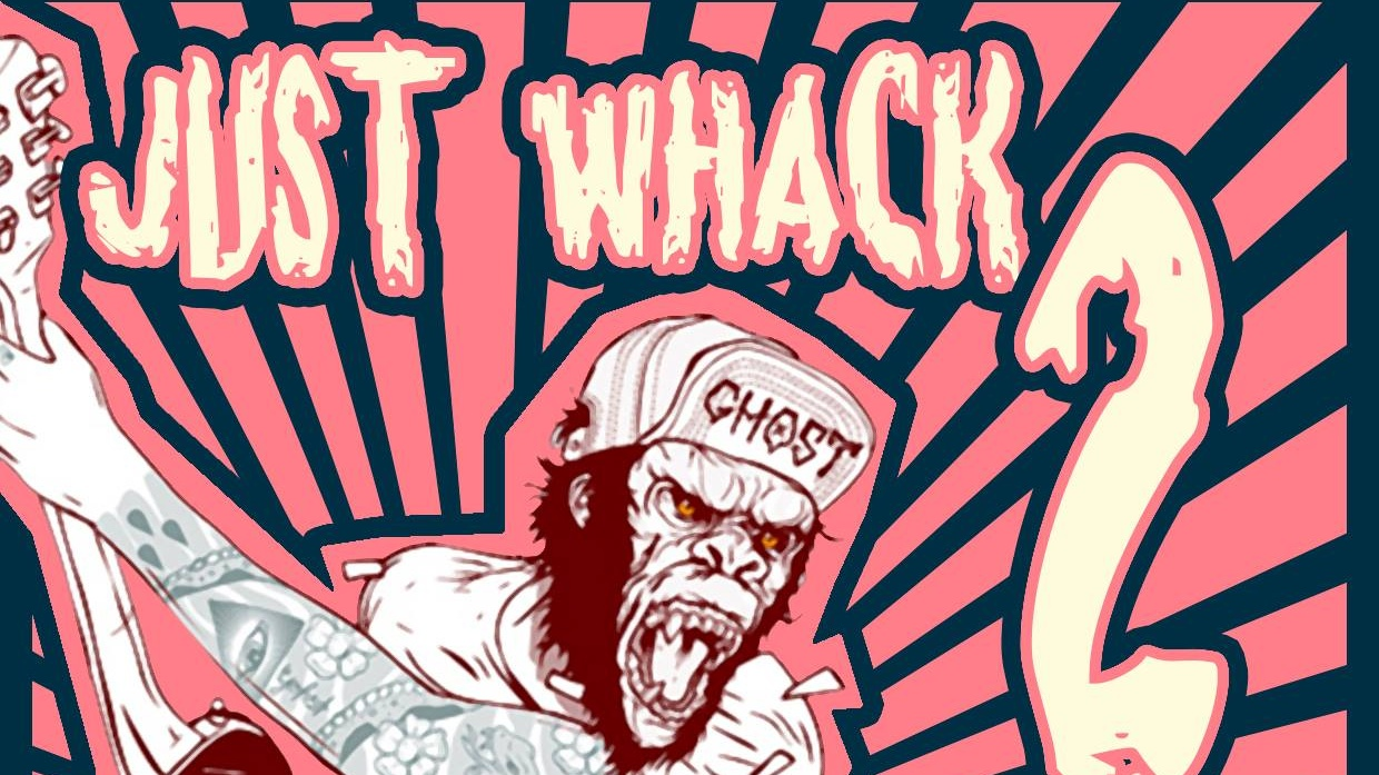 Just Whack 2