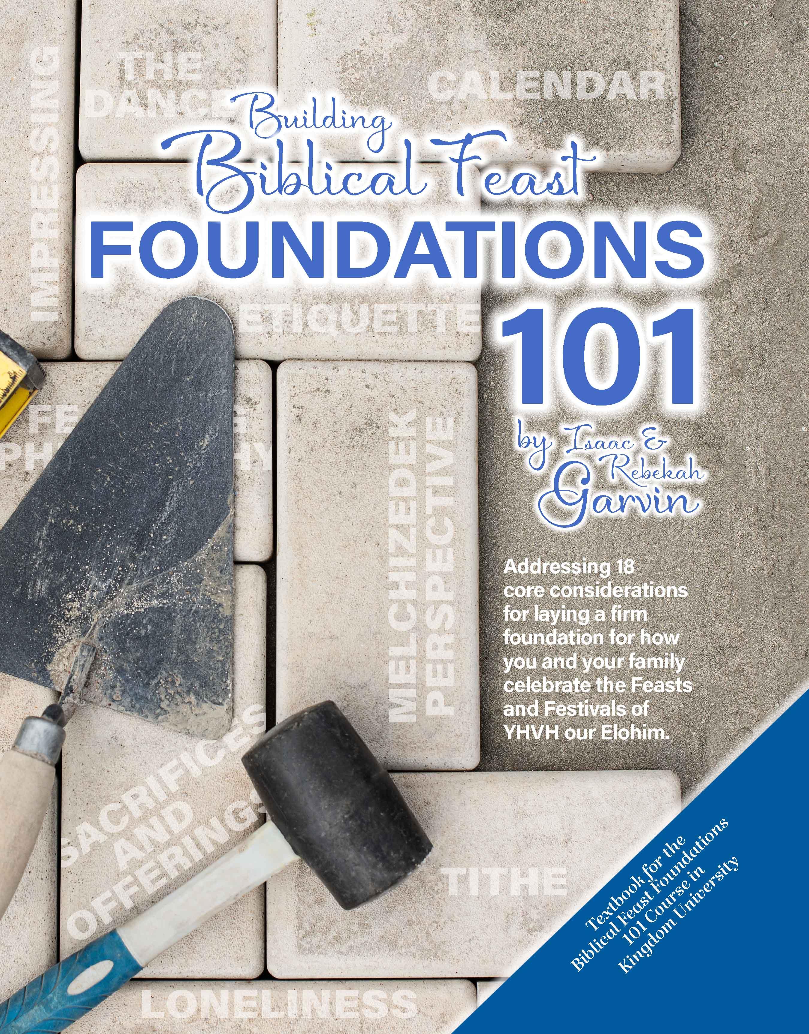 Biblical Feast Foundations 101 Textbook