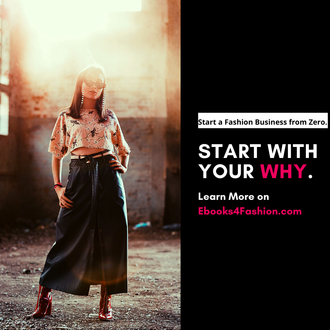 Start with your Why, Start a Fashion Business from Zero