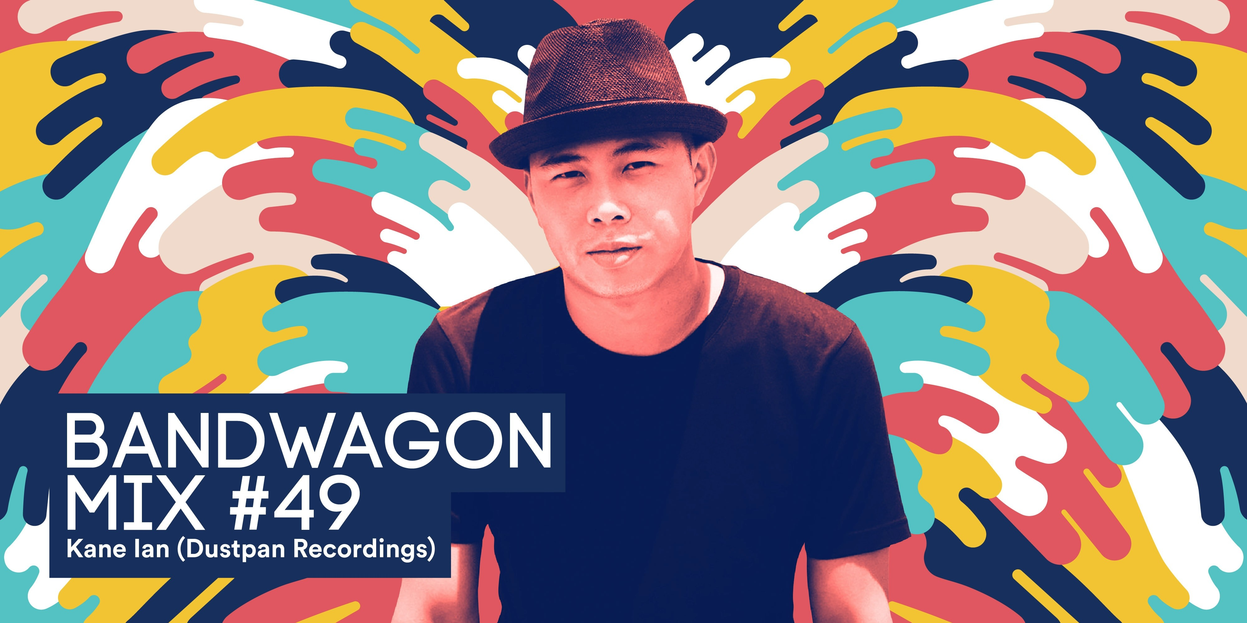 Bandwagon Mix #49: Kane Ian (Dustpan Recordings)