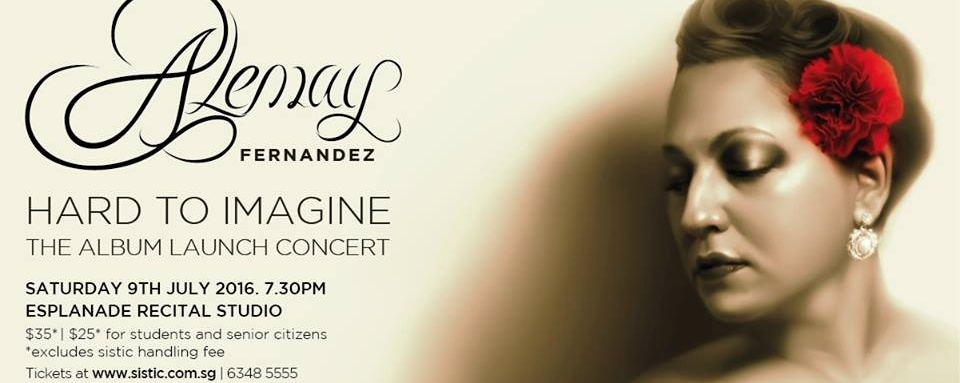 Alemay Fernandez: Hard To Imagine, The Album Launch Concert