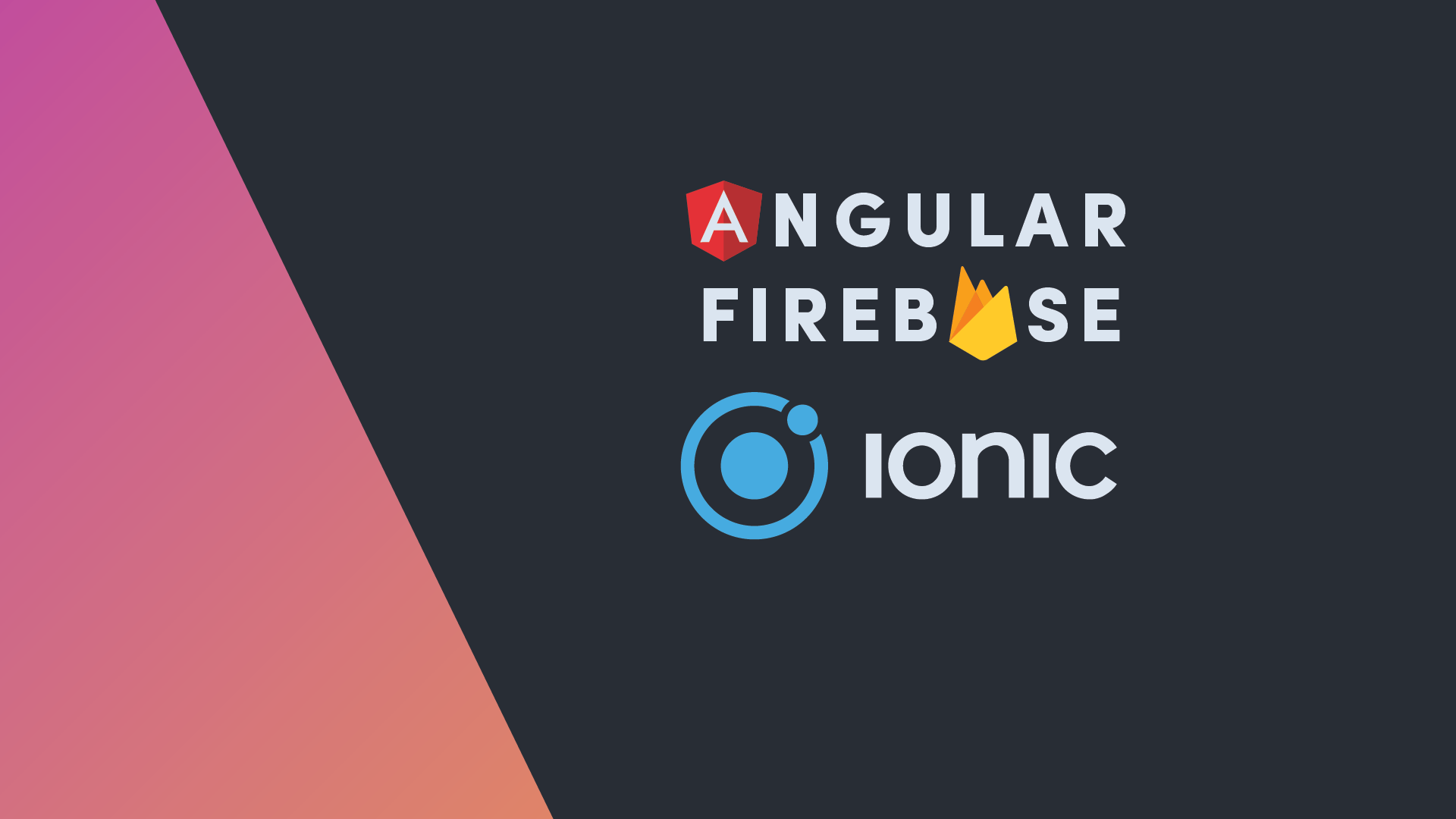 Ionic Native with Firebase | Angular Firebase