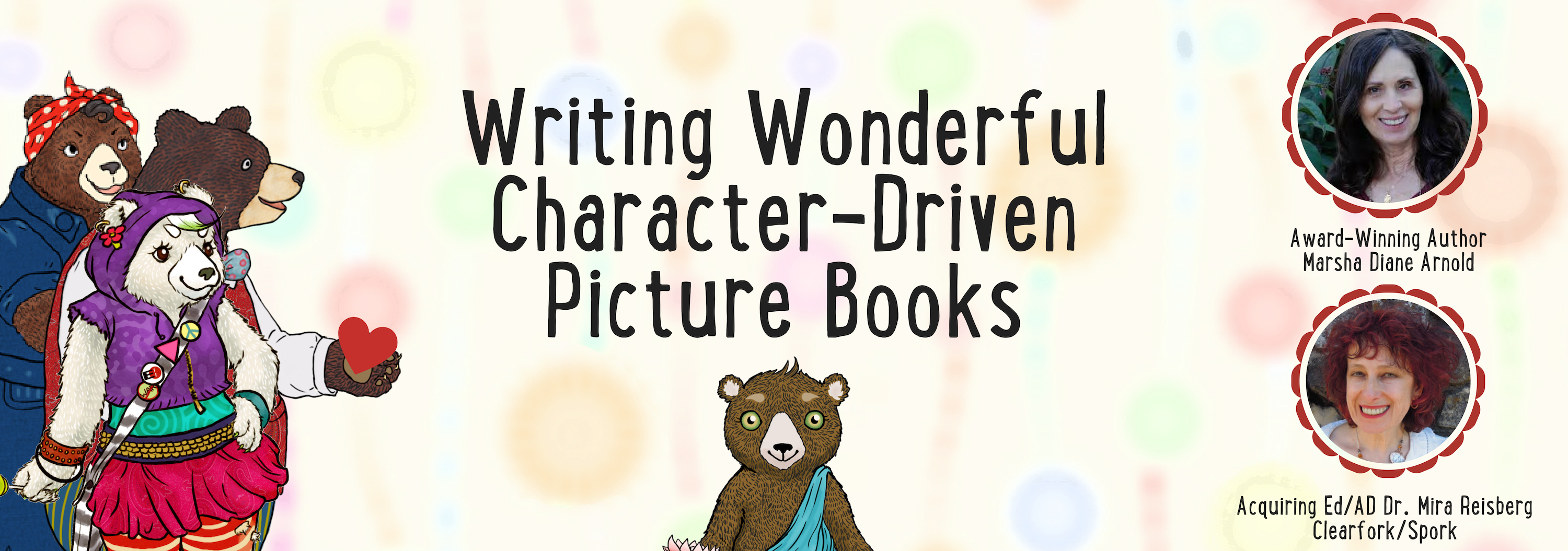 Writing Wonderful Character-Driven Picture Books at the Children's Book Academy