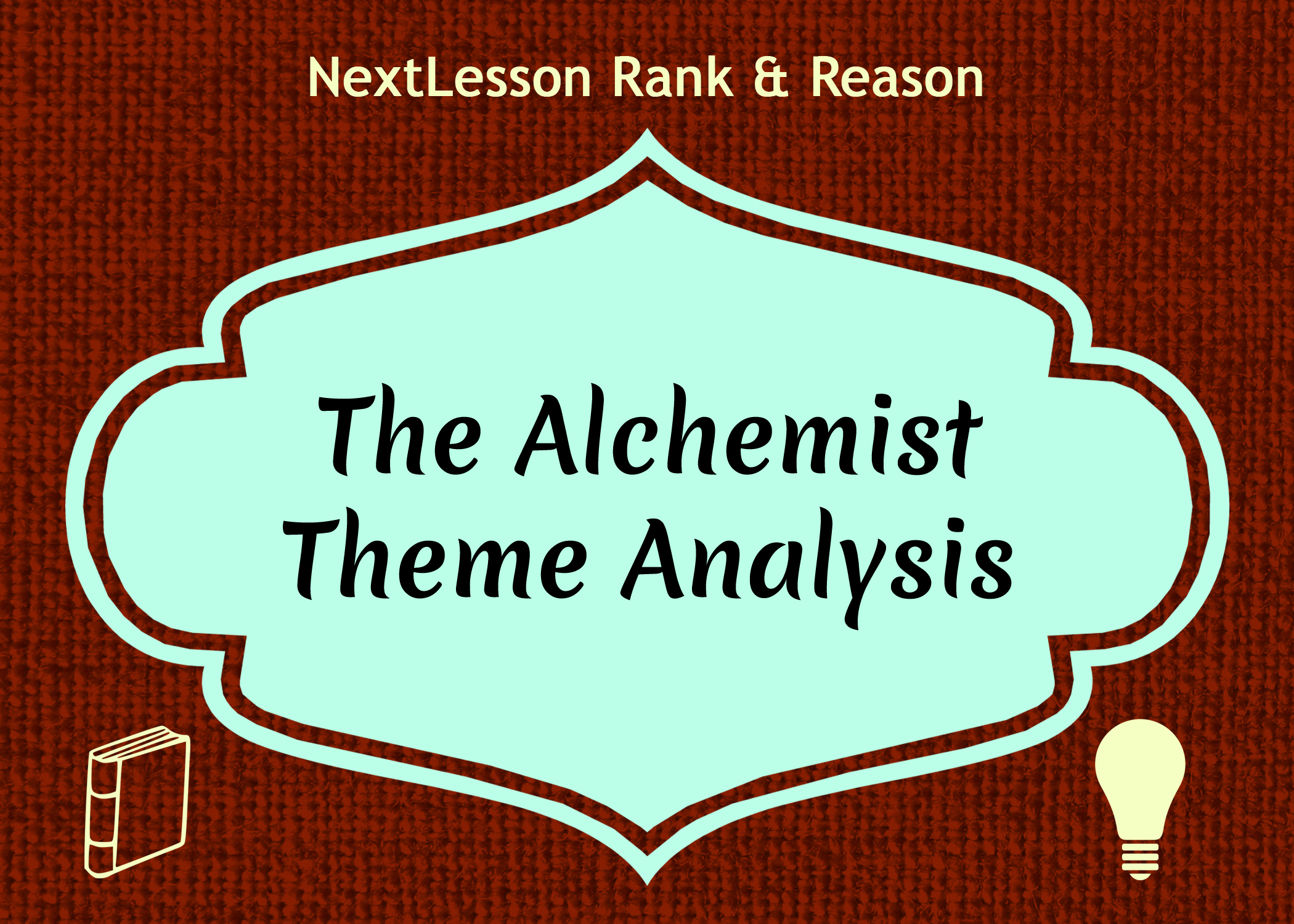 the alchemist theme analysis nextlesson the alchemist theme analysis
