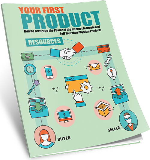 RESOURCES – YOUR FIRST PRODUCT