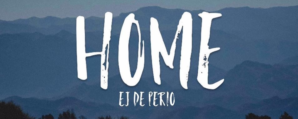 Ej's Single Launch: HOME