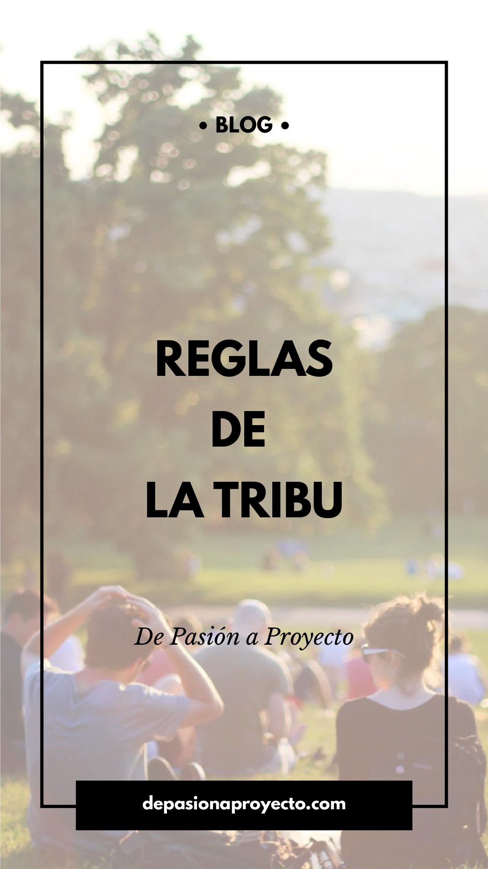 Reglas de La Tribu