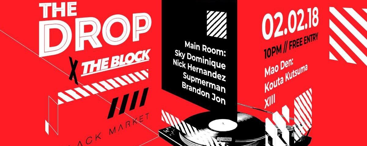 The Drop x The Block
