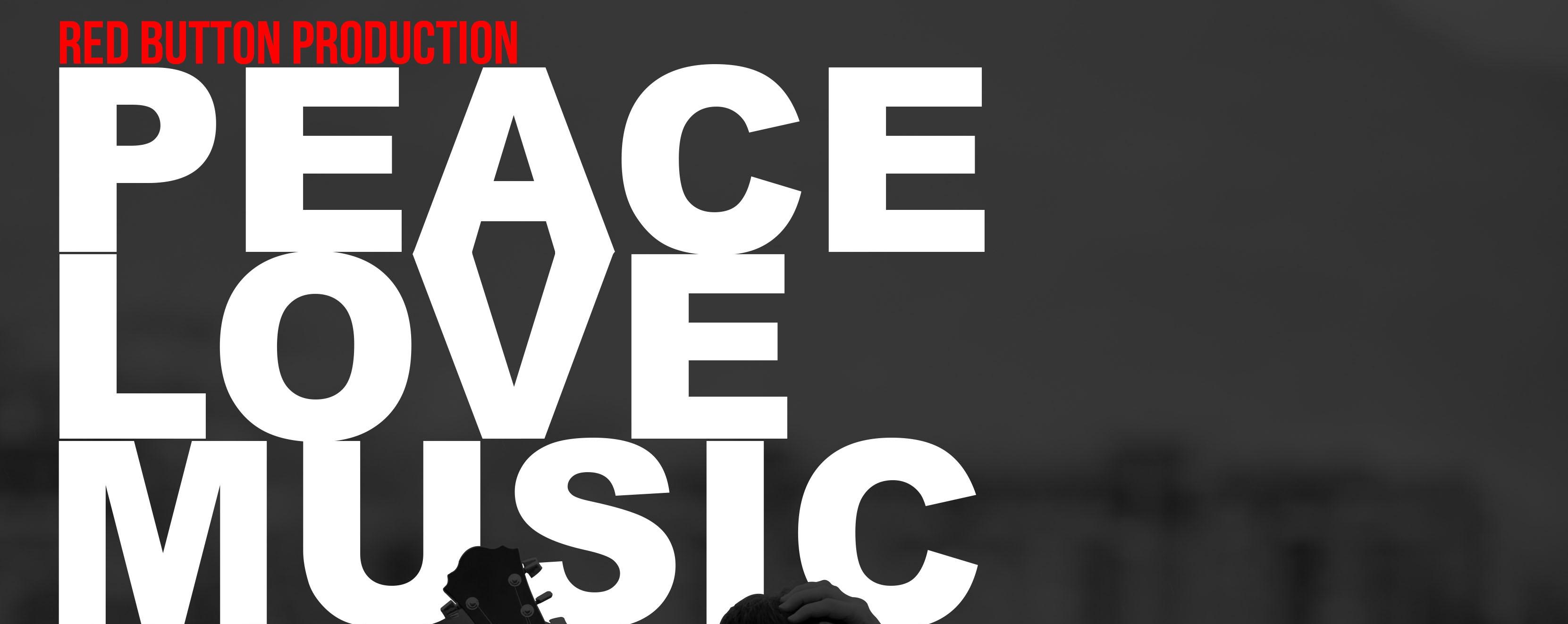 PEACE | LOVE | MUSIC