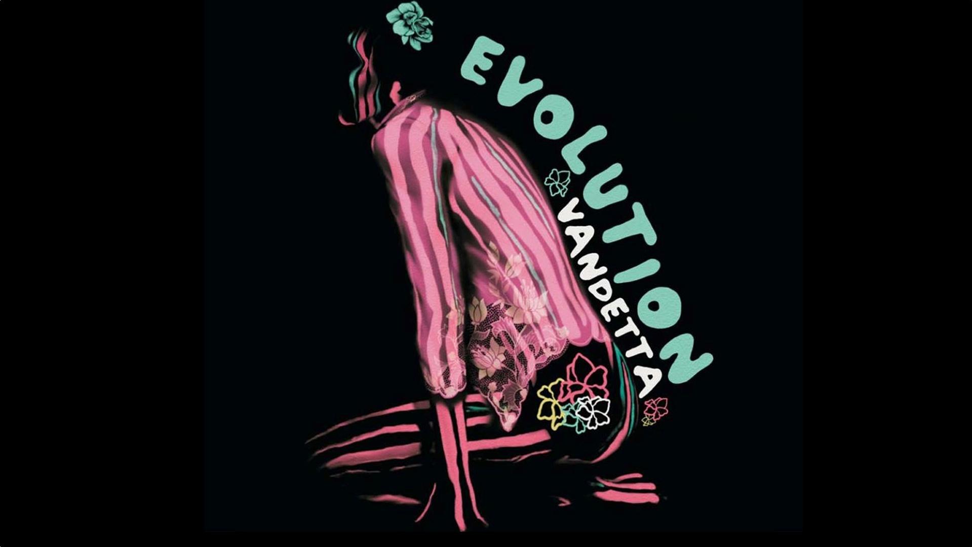 Evolution by Vandetta