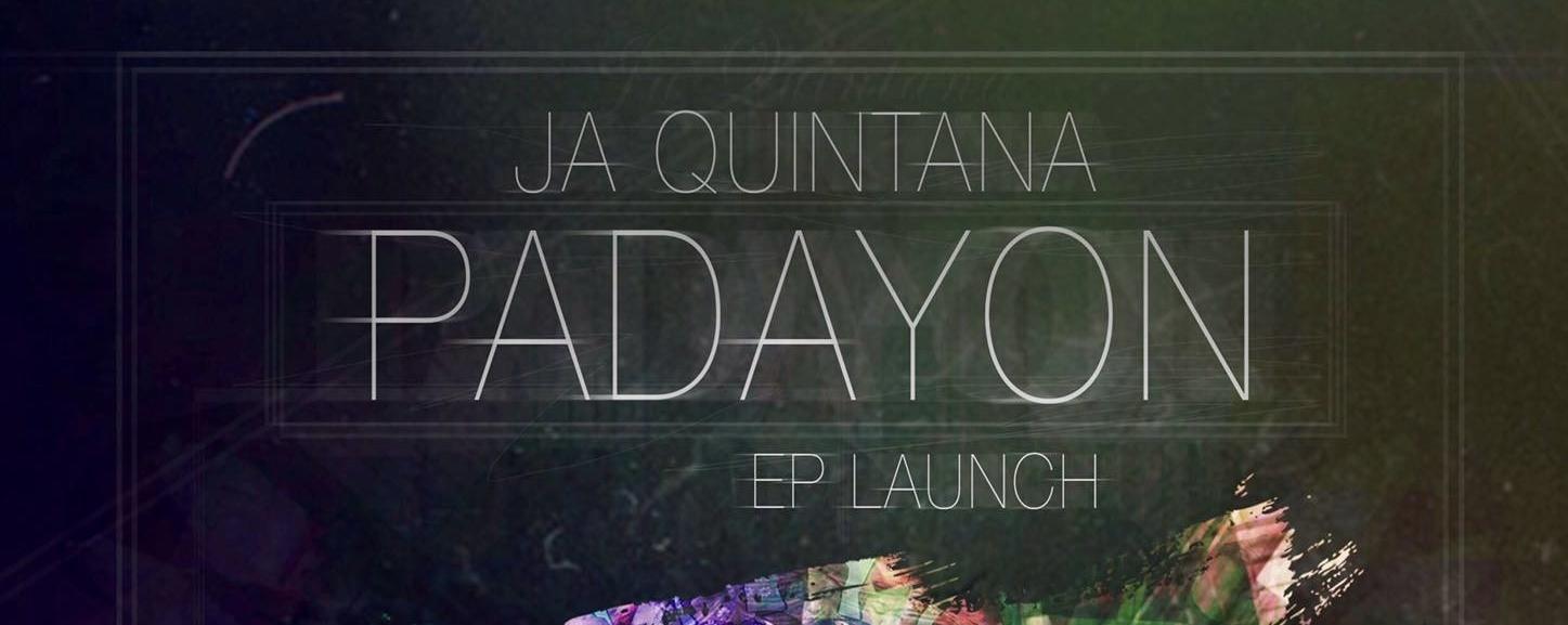 Ja Quintana: Padayon EP Launch