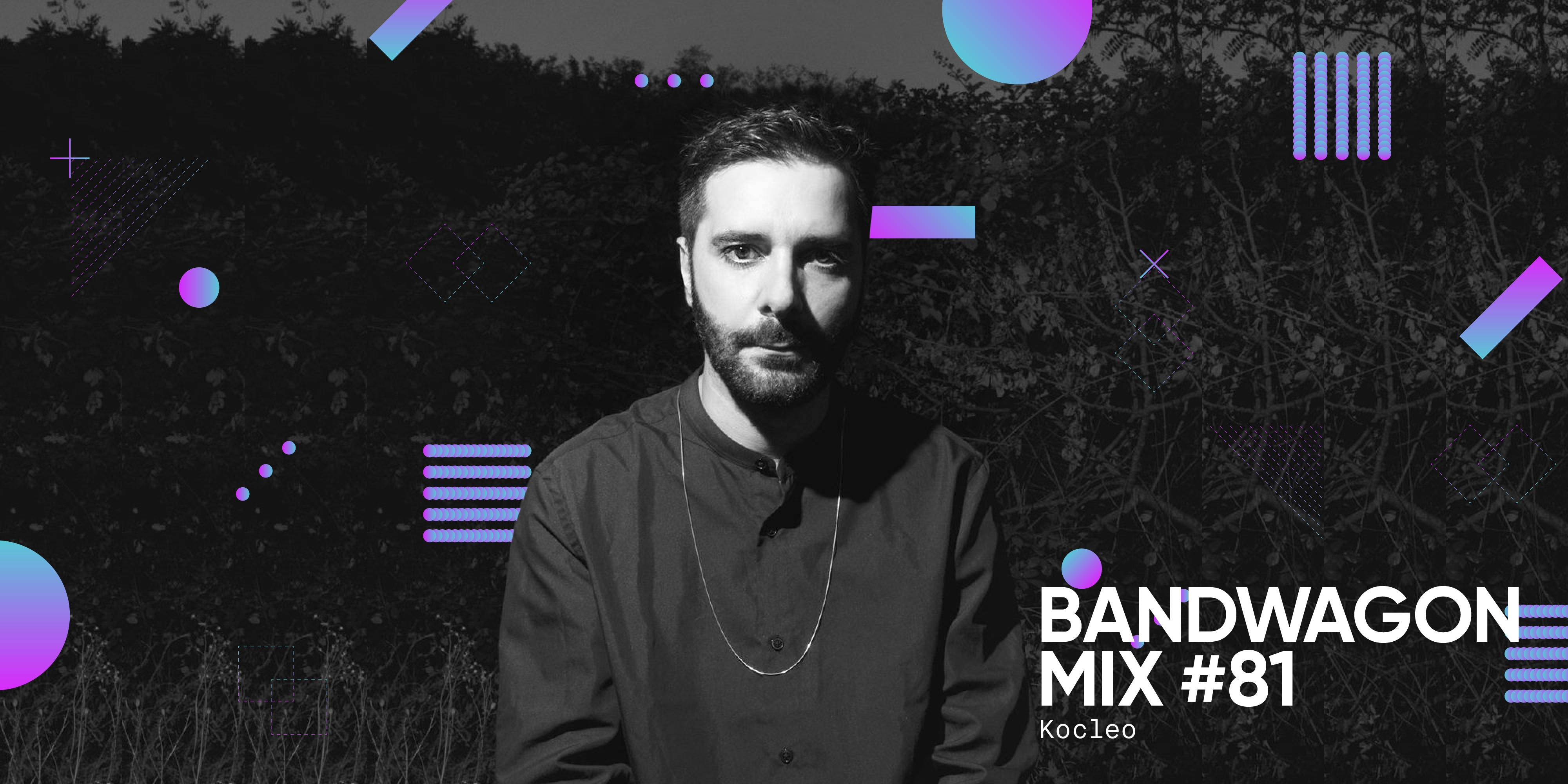 Bandwagon Mix #81: Kocleo (Integrity Records)